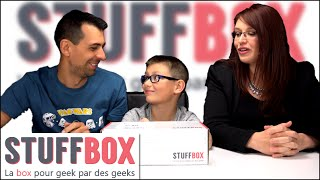 (BOX) STUFFBOX Ouverture Mai - Family Geek Unboxing