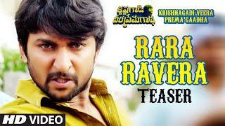 Rara Ravera Video Teaser || Krishnagadi Veera Prema Gaadha (KVPG) || Nani, Mehr Pirzada