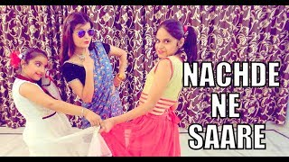 Nachde ne saare dance by beauty n grace dance academy(pooja chaudhary)