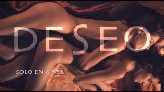 """DESEO - Teaser tráiler - """"Obsesión"""""""