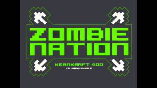 Kernkraft 400 - Zombie Nation (bass boosted)