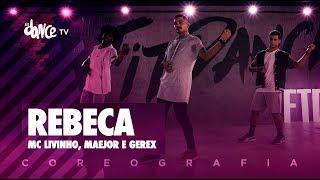 Rebeca - MC Livinho, Maejor e Gerex    FitDance TV (Coreografia) Dance Video