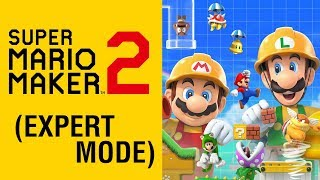 Super Mario Maker 2 (Expert Mode)