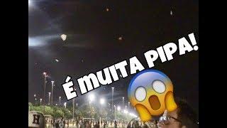 Festival de Pipa Noturno - É Muita Pipa!!!