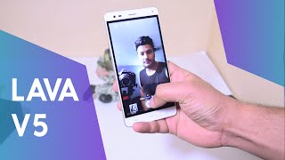 Lava V5 Review - Great Selfie Phone