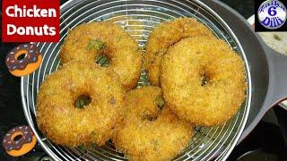 Chicken Donuts : Ab Sab kabab ki jagah ye mangenge jab ek bar ye lajawab chicken Donuts aap bnaenge