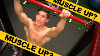 Muscle Ups (WORTH IT OR NOT?)