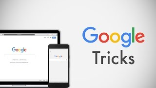 7 Google Search Tricks You Must Know