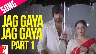 Jag Gaya Jag Gaya Song | Part 1 | Kaala Patthar | Amitabh Bachchan | Rakhee