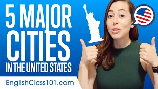 5 Major Cities in the United States