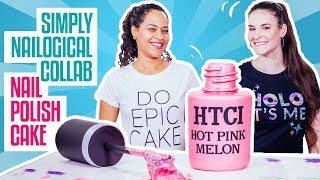 How To Make A NAIL POLISH BOTTLE CAKE | SIMPLY NAILOGICAL & Yolanda Gampp | How To Cake It