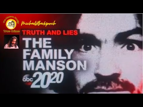 Truth and Lies The Family Manson 20 20 March 17 2017 Special