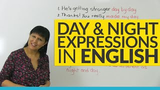Do you know these DAY & NIGHT idioms in English?