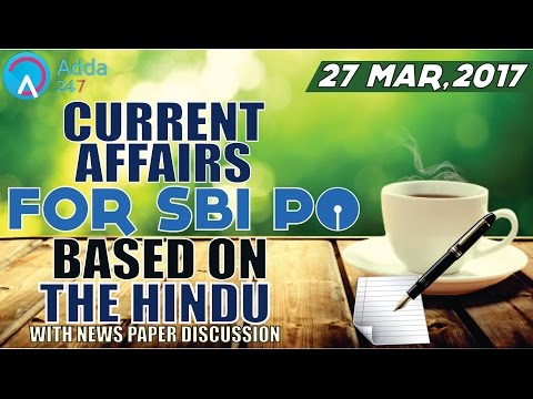 Xxx Mp4 SBI PO 2017 CURRENT AFFAIRS FOR SBI PO BASED ON THE HINDU 27th March 2017 3gp Sex