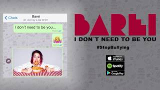 BAREI - I Don´t Need to Be You (Official Audio)