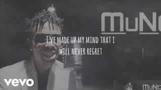 Muno - Never Regret [Lyric Video]