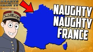 What If France Was the Bad Guy?! Hearts of Iron 4