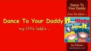 Kidzone - Dance To Your Daddy
