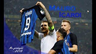 Mauro Icardi - Top Goals - & Skills - Inter Milan - 2017/2018