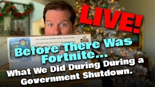 LIVE! Before There Was Fortnite... What We Did During During a Government Shutdown | JEFF DUNHAM
