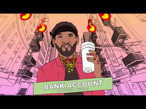 Joyner Lucas Bank Account Remix