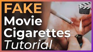 How to Make FAKE Movie Cigarettes