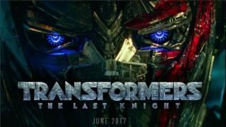 Transformers : The Last Knight - Soundtrack Theme (Steve Jablonsky.)