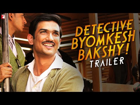 Xxx Mp4 Detective Byomkesh Bakshy Official Trailer Sushant Singh Rajput 3gp Sex