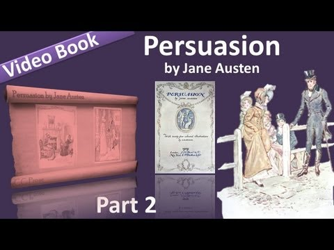 Part 2 - Persuasion Audiobook by Jane Austen (Chs 11-18)