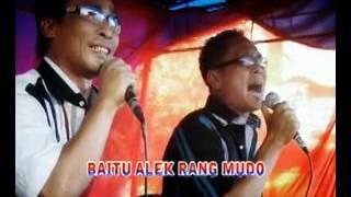 Ody Malik & Ucok Sumbara   ALEK RANG MUDO