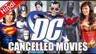 DC Cancelled Movies (Explain In Hindi)