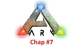 ARK: Survival Evolved - Độ khó 50 - Chap #7 Tame
