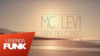MC Levi - Paty do Condo (Videoclipe Oficial) (OQ Produções)