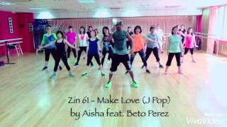 ZIN 61 - Make Love (Aisha feat. Beto Perez)