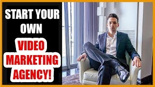 How You Can Get Paid By Starting Your Own Video Marketing Agency