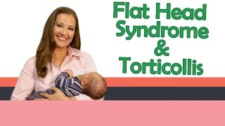 FLAT HEAD SYNDROME AND TORTICOLLIS | Baby Care with Jenni June