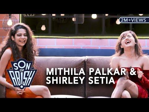 Xxx Mp4 Son Of Abish Feat Mithila Palkar Shirley Setia 3gp Sex