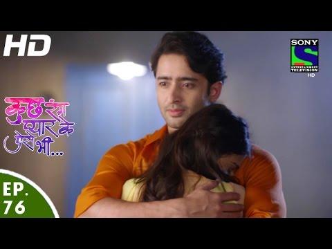 Kuch Rang Pyar Ke Aise Bhi - कुछ रंग प्यार के ऐसे भी - Episode 76 - 14th June, 2016