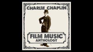 Charlie Chaplin Film Music Anthology - Trailer 2