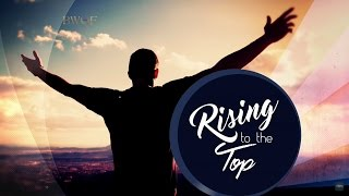 All Debts Cancelled—God Says So! - Rising to the Top Vol. 2 | Dr. Bill Winston