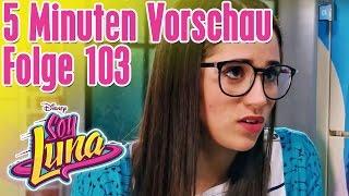 5 Minuten Vorschau - SOY LUNA Folge 103 || Disney Channel