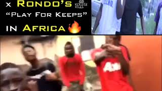 """They Turnt To La Capone x Rondo's """"Play For Keeps"""" in Africa"""