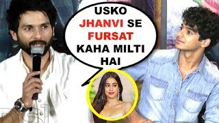 Shahid Kapoor SHOCKING Reaction On Working With Brother Ishaan Khattar