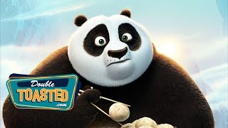 KUNG FU PANDA 3 - Double Toasted Review