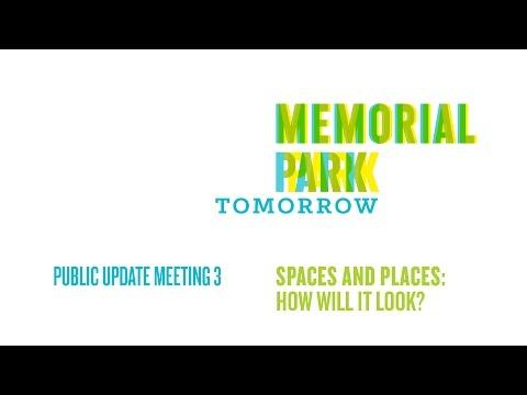 Memorial Park Public Update Meeting 3 01/12/15
