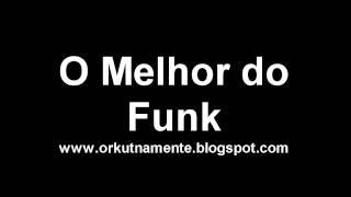 O Melhor do Funk - 2011