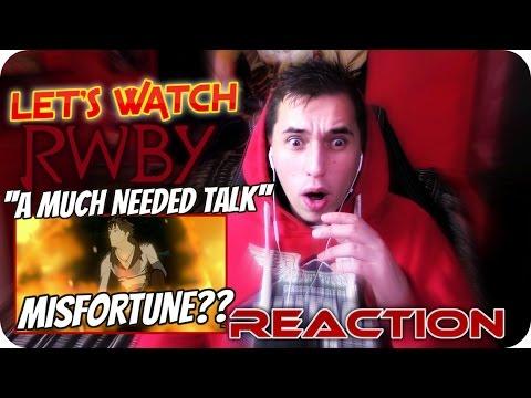 AN UNLUCKY QROW!!|  LET'S WATCH RWBY ''A much needed talk'' REACTION!!