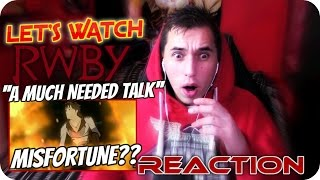 AN UNLUCKY QROW!!|  LET'S WATCH RWBY ''A much needed talk'' REACTION!!
