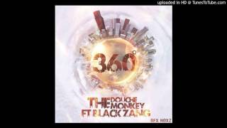 The-DoucheMonkey-feat-Black-Zang - 360 Degree