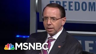 Is Rosenstein Allowing President Trump To Compromise The DoJ With Requests?   Rachel Maddow   MSNBC